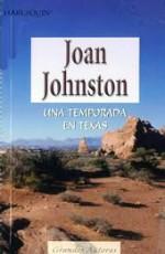 Johnston Joan A Season in Texas-Una temporada en Texas Unatemporadae