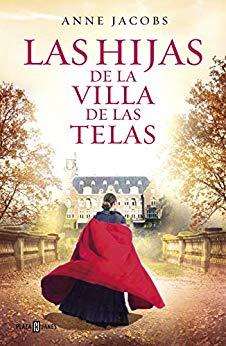 Saga La Villa De Las Telas De La Escritora Anne Jacobs