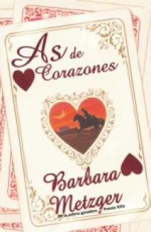 Barbara Metzger - As de Corazones