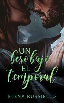 Elena Russiello - Un beso bajo el temporal