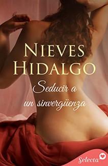 Nieves Hidalgo - Seducir a un sinvergüenza