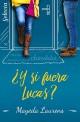 Mayeda Laurens -¿Y si fuera Lucas?