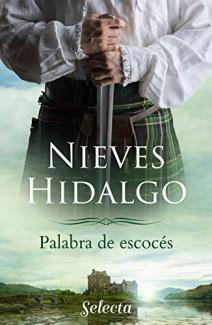 Nieves Hidalgo - Palabra de escocés