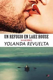 Yolanda Revuelta - Un refugio en Lake House