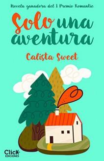Calista Sweet - Solo una aventura