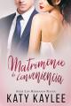 Katy Kaylee - Matrimonio de conveniencia