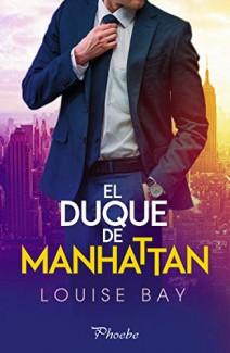 Louise Bay - El duque de Manhattan