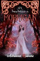 Adriana Rubens - El hechizo de Morrigan