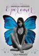 Lily Perozo - Dulces mentiras, amargas verdades; É por amor