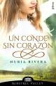 Nuria Rivera - Un conde sin corazón