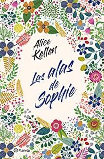 Alice Kellen - Las alas de Sophie