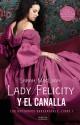 Sarah MacLean - Lady Felicity y el canalla