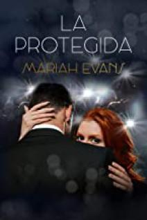 Mariah Evans - La protegida