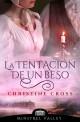 Christine Cross - La tentación de un beso