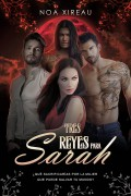 Tres Reyes para Sarah