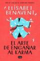 Elísabet Benavent - El arte de engañar al Karma