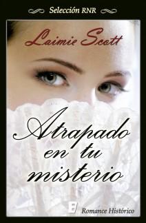 Laimie Scott - Atrapado en tu misterio