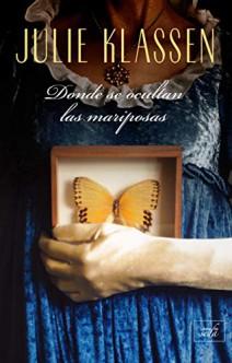 Julie Klassen - Donde se ocultan las mariposas