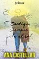 Contigo siempre sale el sol - Ana Castellar