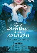 Claudia Cardozo - La sombra de un corazón