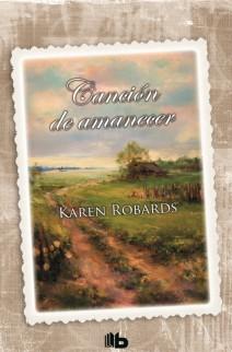 Karen Robards - Canción de amanecer