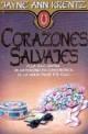 Jayne Ann Krentz - Corazones salvajes