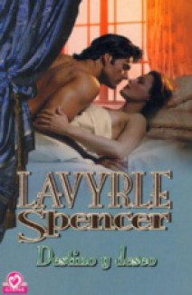 Lavyrle Spencer - Destino y deseo