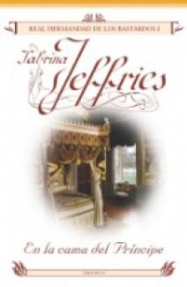 Sabrina Jeffries - En la cama del príncipe