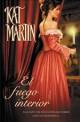 Kat Martin - El fuego interior