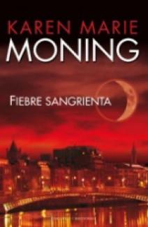 Karen Marie Moning - Fiebre sangrienta