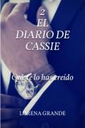 El diario de Cassie 2. Que te lo has creído