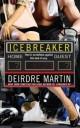 Deirdre Martin - Icebreaker