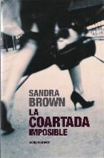 Sandra Brown - La coartada imposible