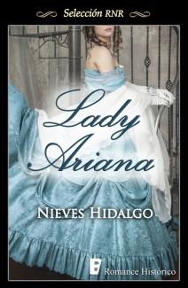 Nieves Hidalgo - Lady Ariana