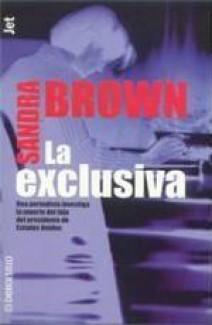 Sandra Brown - La exclusiva