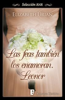 Elizabeth Urian - Las feas también los enamoran: Leonor