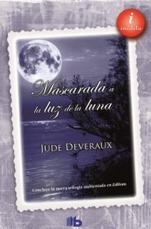 Jude Deveraux - Mascarada a la luz de la luna