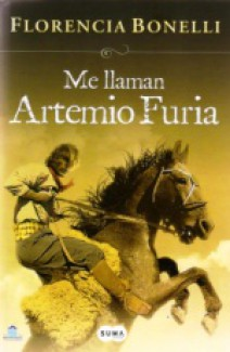 Florencia Bonelli - Me llaman Artemio Furia