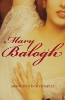 Mary Balogh - Momentos inolvidables