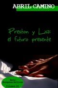 Preston y Lisa: el futuro presente