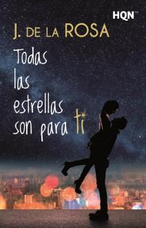 J. de la Rosa - Todas las estrellas son para ti