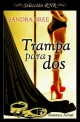 Sandra Bree - Trampa para dos
