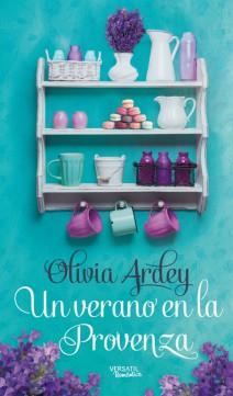 Olivia Ardey - Un verano en la provenza