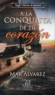 Mar Álvarez - A la conquista de tu corazón