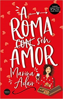 Marina Adair - A Roma sin amor