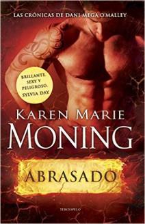 Karen Marie Moning - Abrasado
