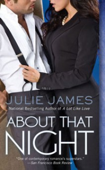 Julie James - About that night