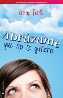 Irene Ferb - Abrázame que no te quiero