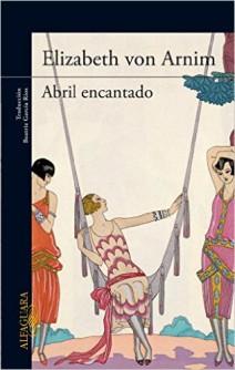 Elizabeth Von Arnim - Abril encantado