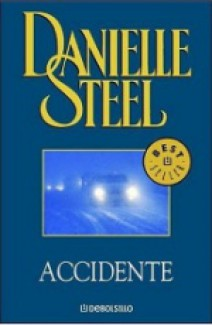 Danielle Steel - Accidente